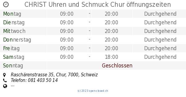 Christ schmuck chur offnungszeiten