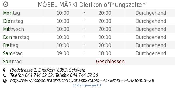 Möbel Märki Dietikon öffnungszeiten Riedstrasse 1